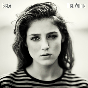 birdy_-_fire_within